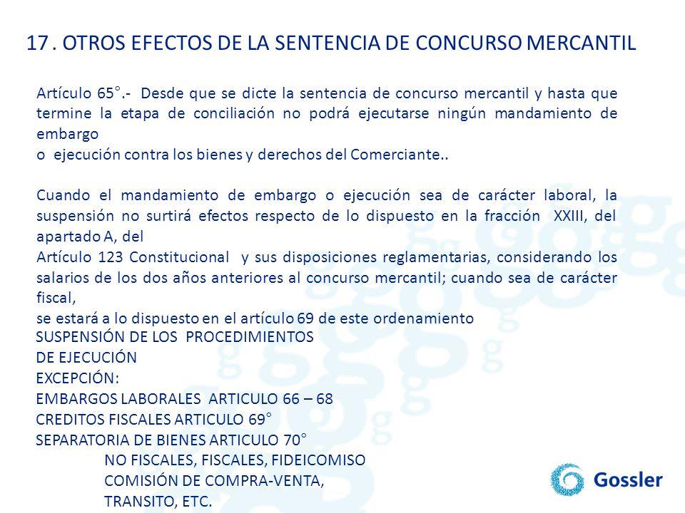 . OTROS EFECTOS DE LA SENTENCIA DE CONCURSO MERCANTIL