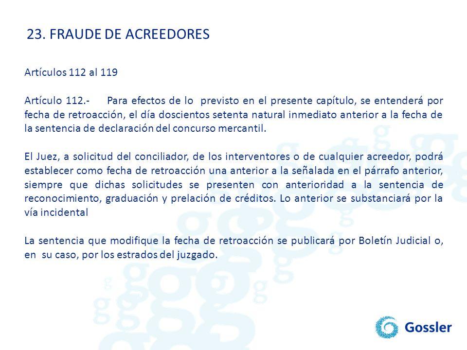 23. FRAUDE DE ACREEDORES Artículos 112 al 119