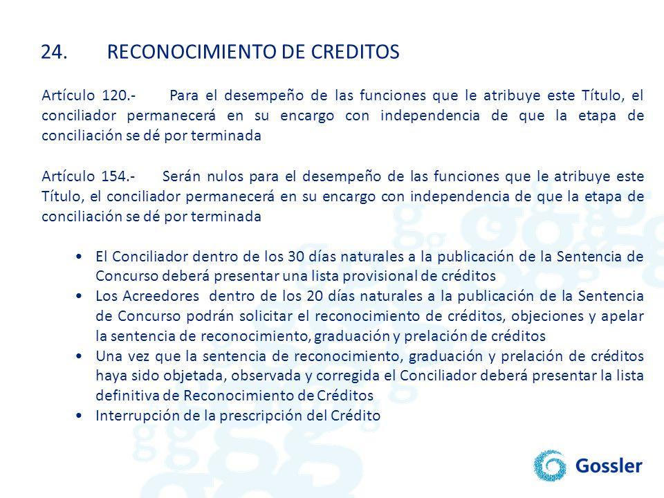 24. RECONOCIMIENTO DE CREDITOS
