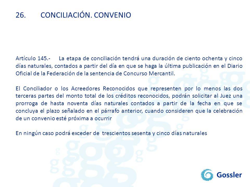 26. CONCILIACIÓN. CONVENIO