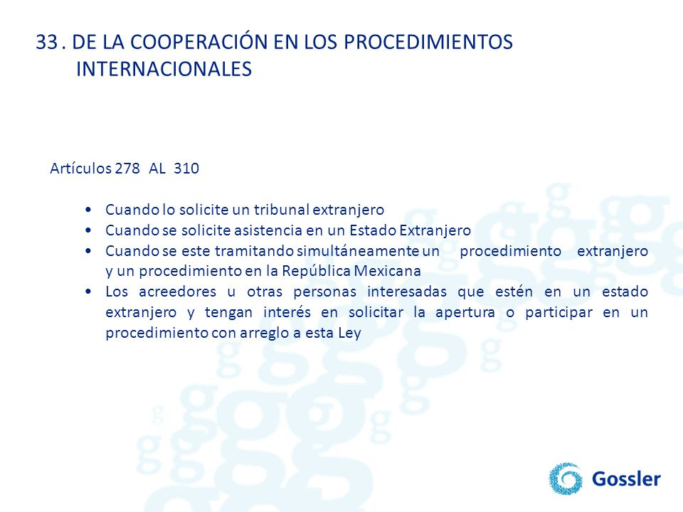 . DE LA COOPERACIÓN EN LOS PROCEDIMIENTOS INTERNACIONALES