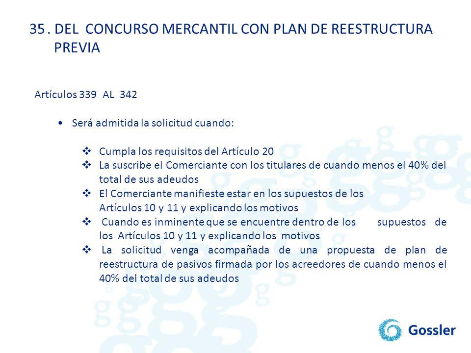 . DEL CONCURSO MERCANTIL CON PLAN DE REESTRUCTURA PREVIA