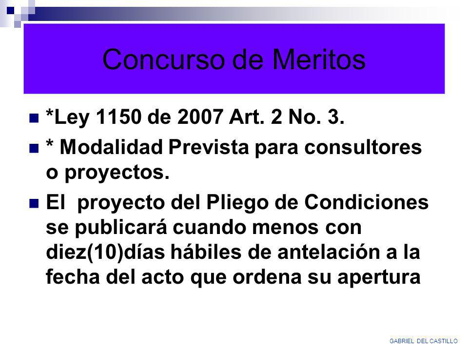 Concurso de Meritos *Ley 1150 de 2007 Art. 2 No. 3.