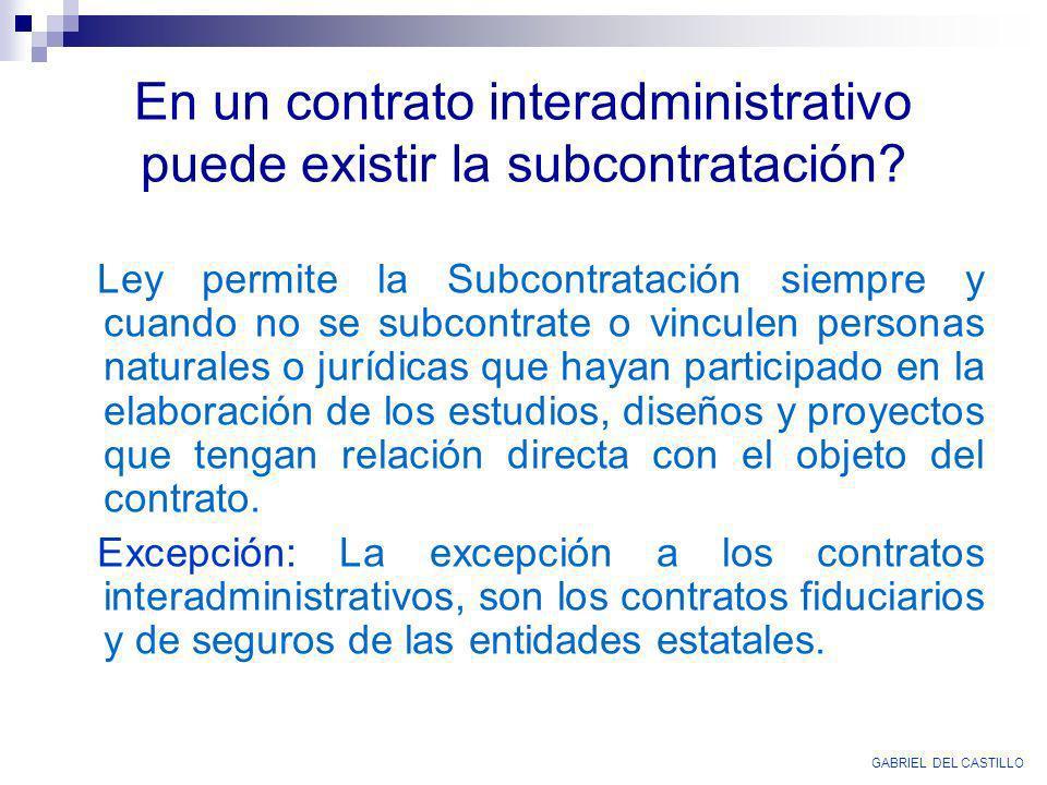 En un contrato interadministrativo puede existir la subcontratación