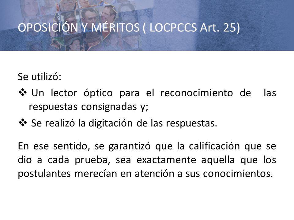 OPOSICIÓN Y MÉRITOS ( LOCPCCS Art. 25)
