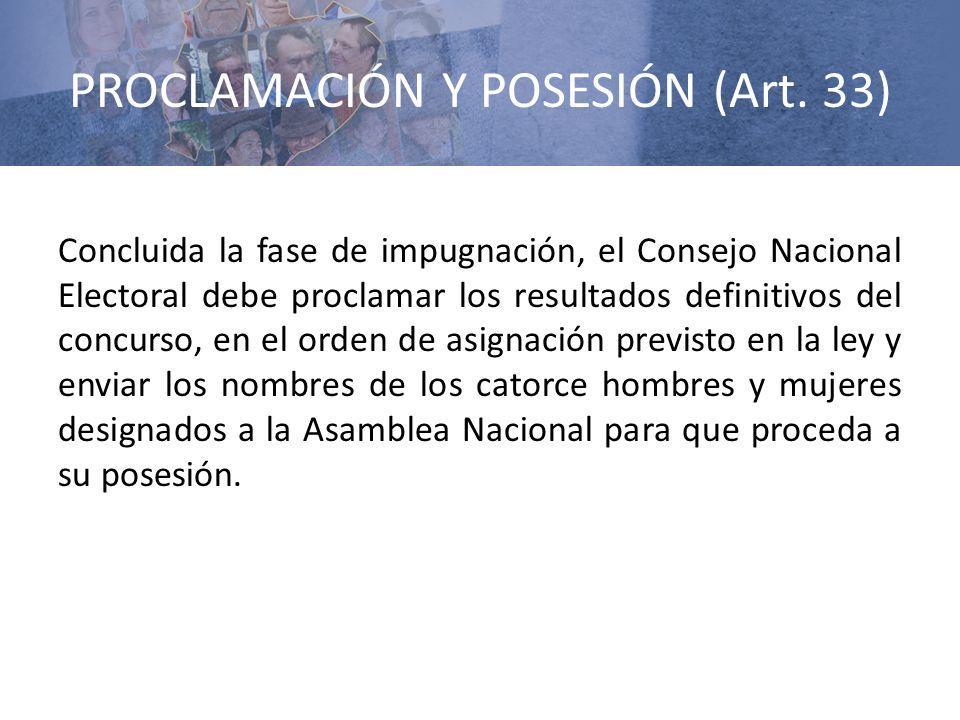 PROCLAMACIÓN Y POSESIÓN (Art. 33)