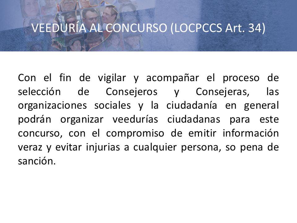 VEEDURÍA AL CONCURSO (LOCPCCS Art. 34)
