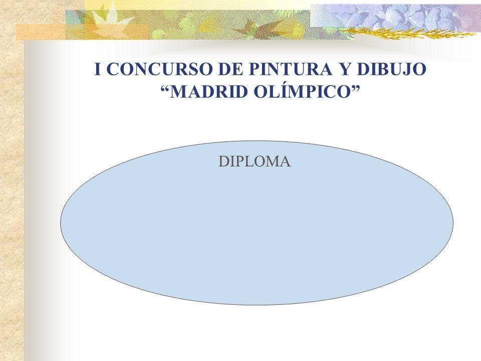 I CONCURSO DE PINTURA Y DIBUJO MADRID OLÍMPICO