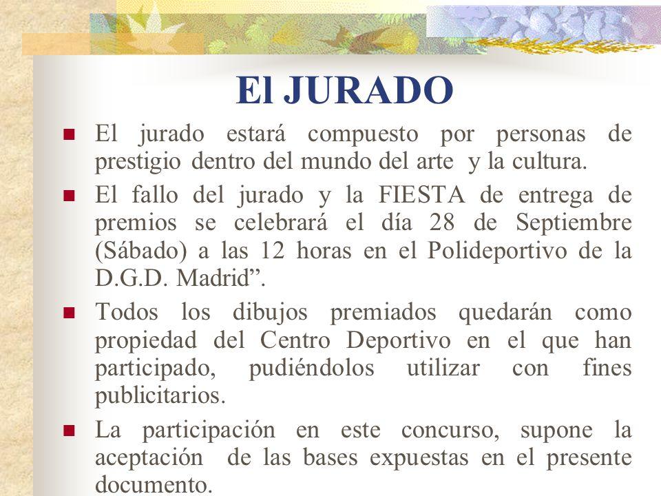 El JURADO El jurado estará compuesto por personas de prestigio dentro del mundo del arte y la cultura.