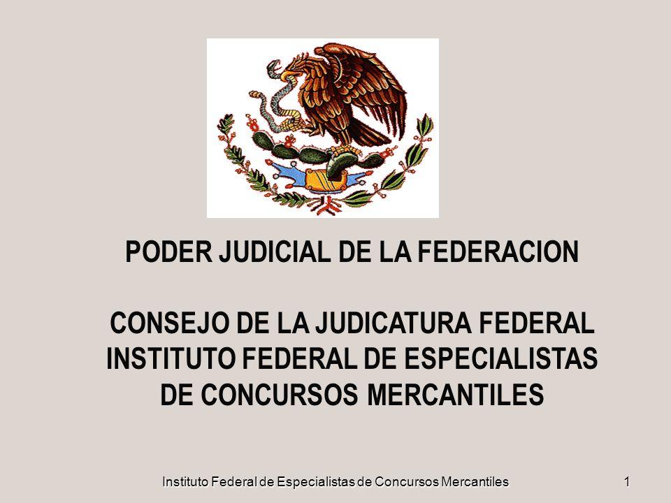 PODER JUDICIAL DE LA FEDERACION CONSEJO DE LA JUDICATURA FEDERAL