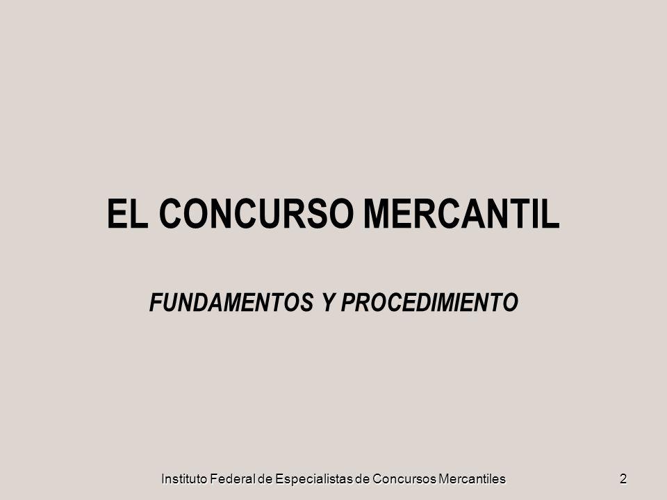 EL CONCURSO MERCANTIL FUNDAMENTOS Y PROCEDIMIENTO