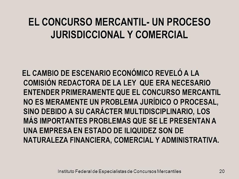EL CONCURSO MERCANTIL- UN PROCESO JURISDICCIONAL Y COMERCIAL
