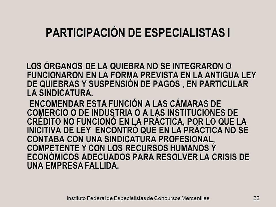 PARTICIPACIÓN DE ESPECIALISTAS I