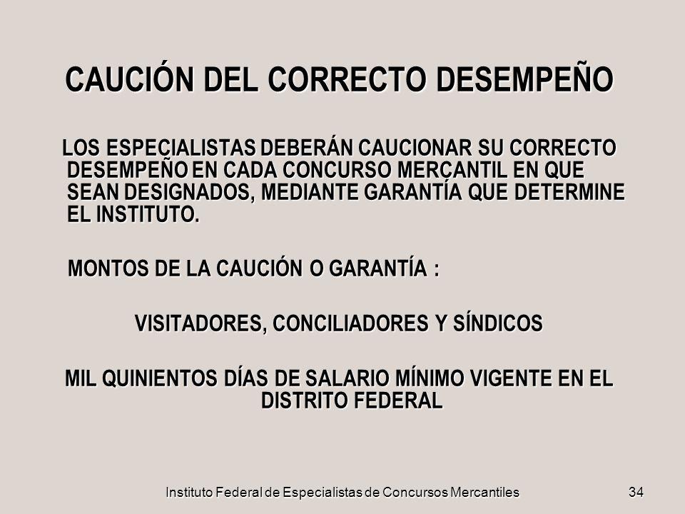 CAUCIÓN DEL CORRECTO DESEMPEÑO