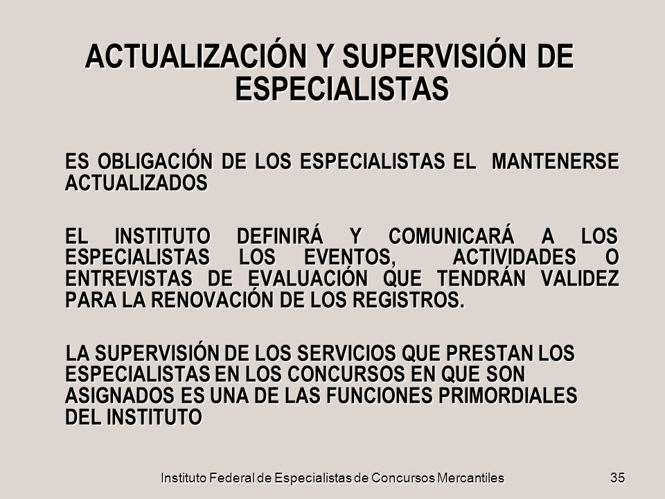 ACTUALIZACIÓN Y SUPERVISIÓN DE ESPECIALISTAS
