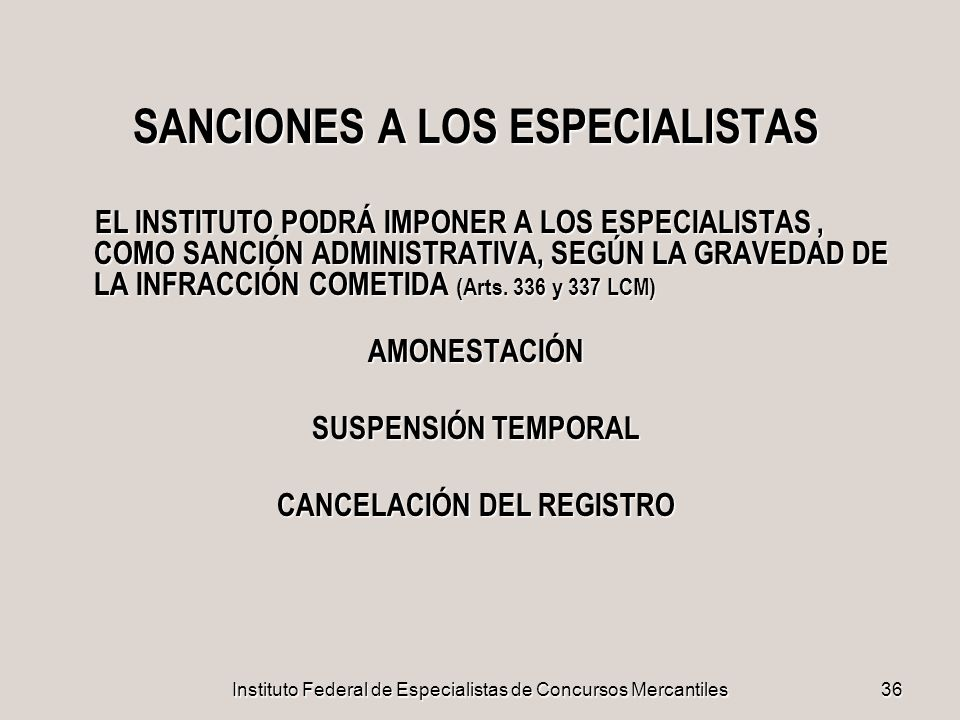 SANCIONES A LOS ESPECIALISTAS CANCELACIÓN DEL REGISTRO