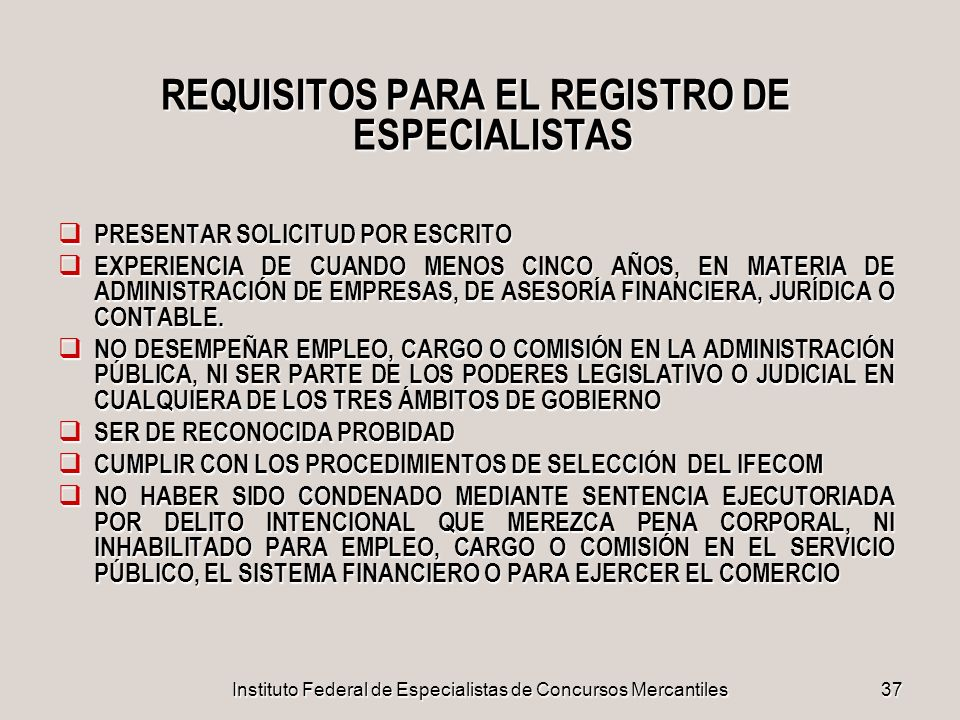 REQUISITOS PARA EL REGISTRO DE ESPECIALISTAS