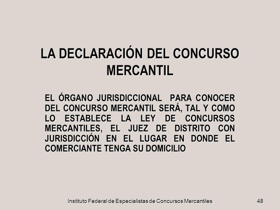 LA DECLARACIÓN DEL CONCURSO MERCANTIL