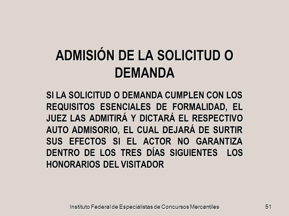 ADMISIÓN DE LA SOLICITUD O DEMANDA