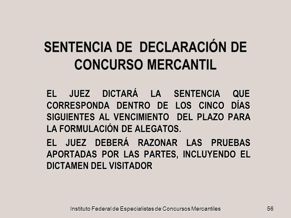 SENTENCIA DE DECLARACIÓN DE CONCURSO MERCANTIL