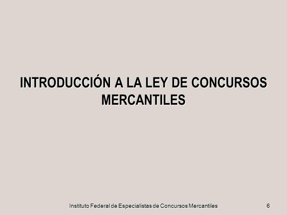 INTRODUCCIÓN A LA LEY DE CONCURSOS MERCANTILES