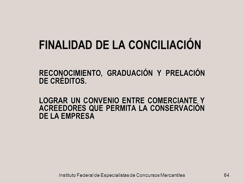 FINALIDAD DE LA CONCILIACIÓN
