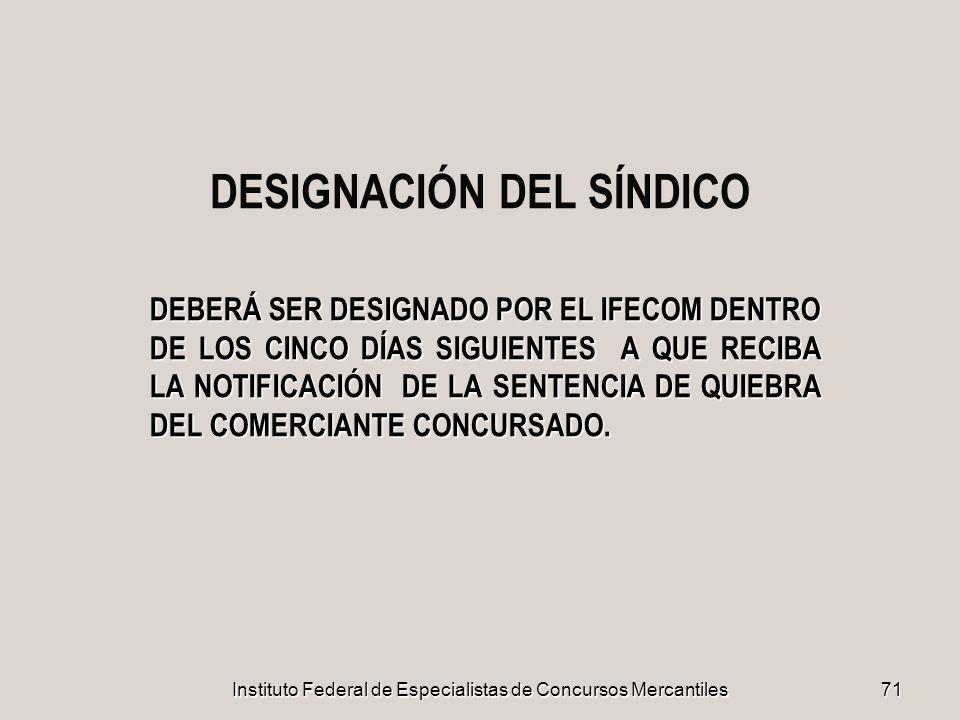 DESIGNACIÓN DEL SÍNDICO