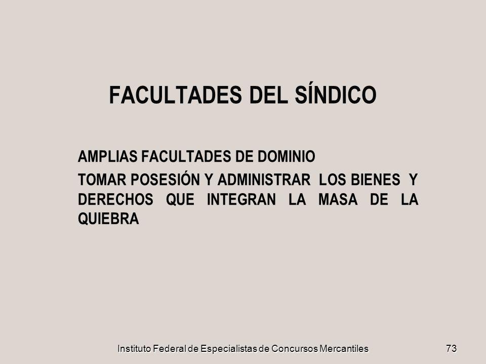 FACULTADES DEL SÍNDICO