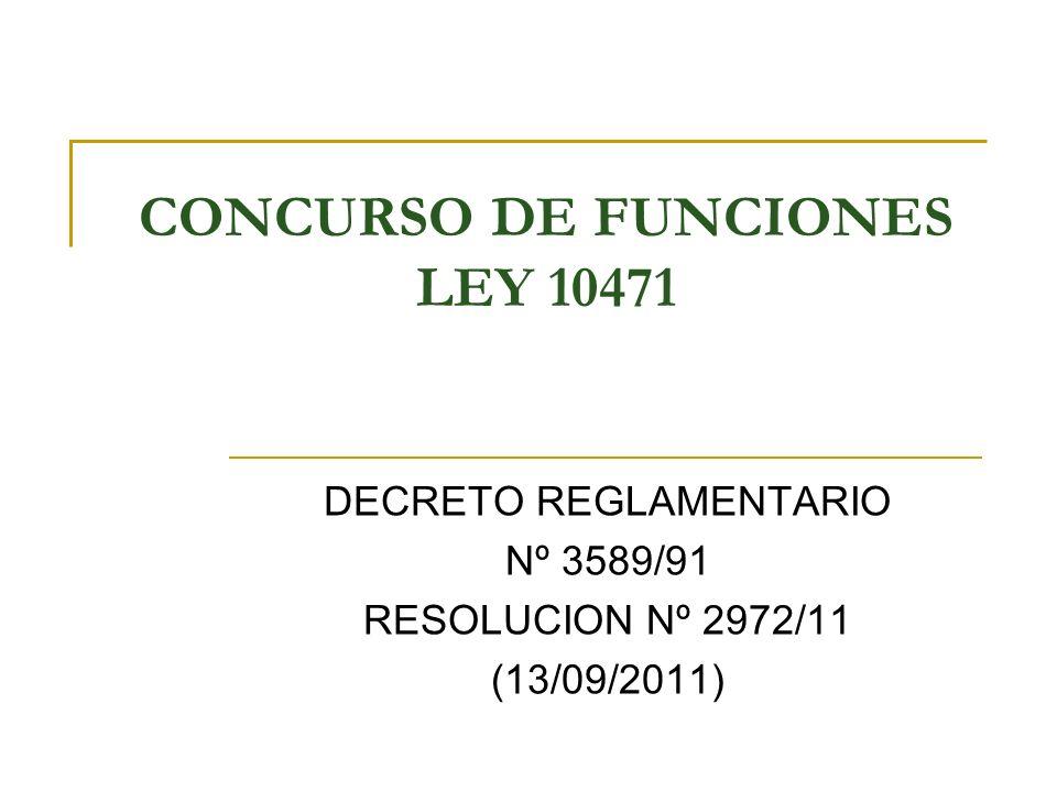 CONCURSO DE FUNCIONES LEY 10471