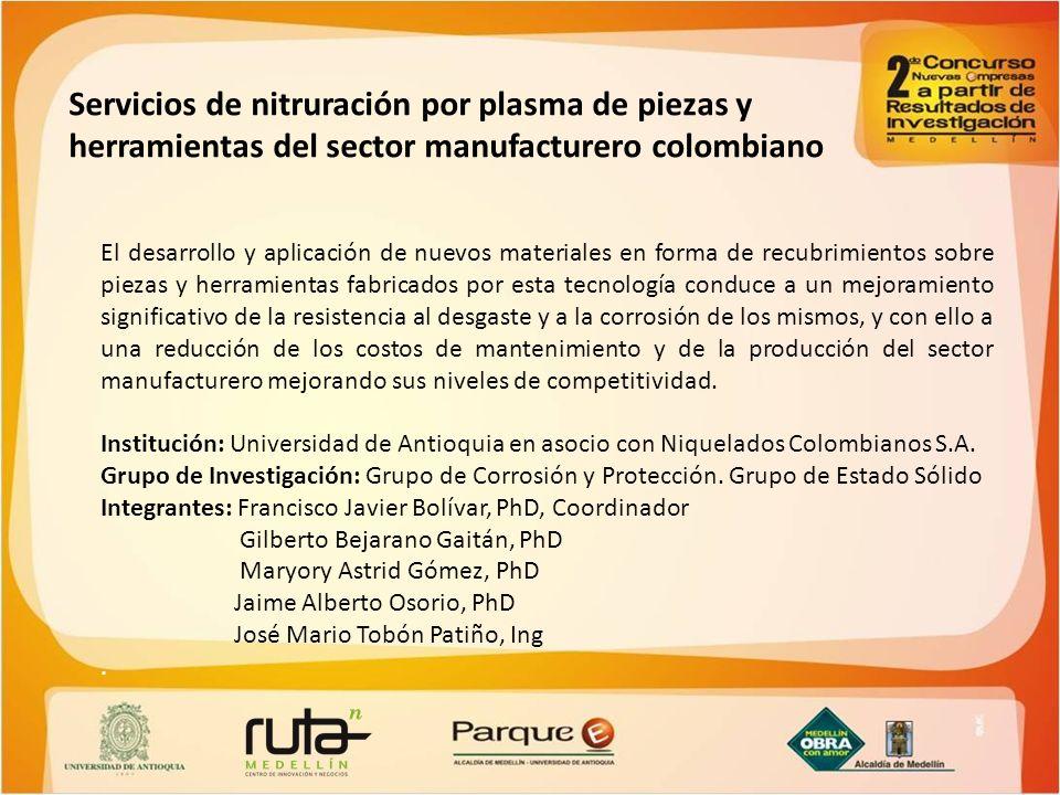 Servicios de nitruración por plasma de piezas y herramientas del sector manufacturero colombiano
