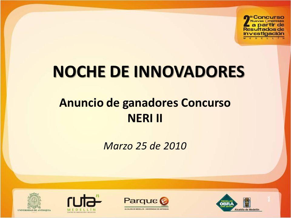 Anuncio de ganadores Concurso NERI II Marzo 25 de 2010