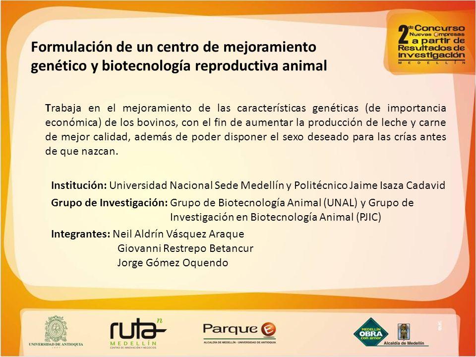 Formulación de un centro de mejoramiento genético y biotecnología reproductiva animal