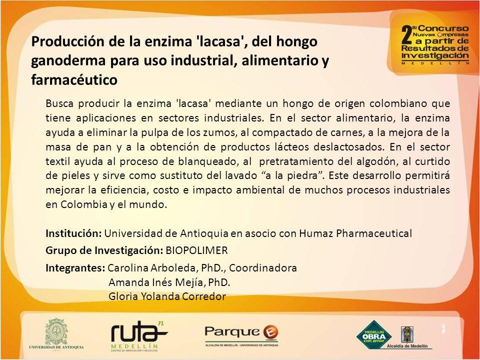 Producción de la enzima lacasa , del hongo ganoderma para uso industrial, alimentario y farmacéutico