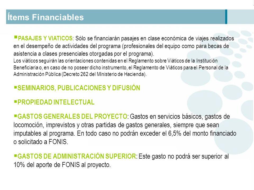 Ítems Financiables SEMINARIOS, PUBLICACIONES Y DIFUSIÓN