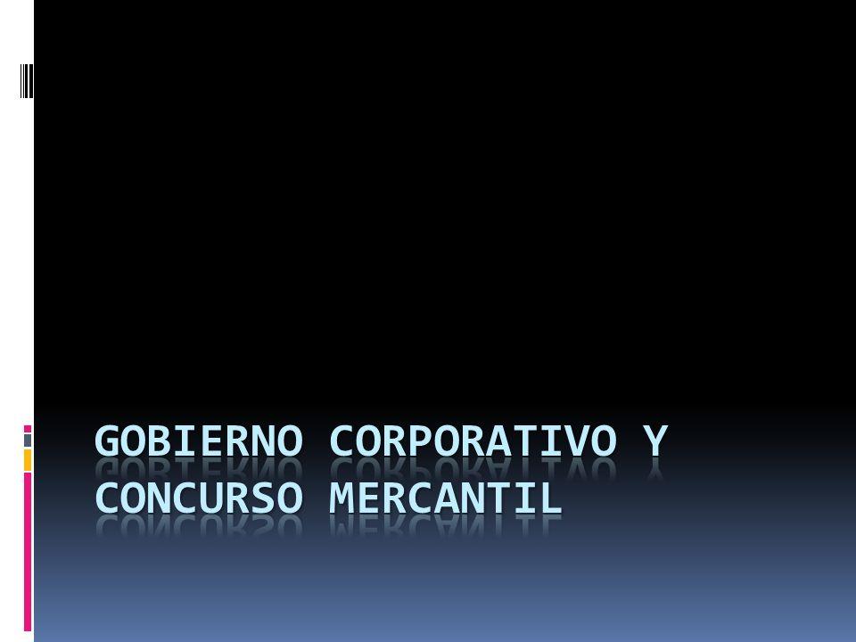 Gobierno Corporativo y Concurso Mercantil