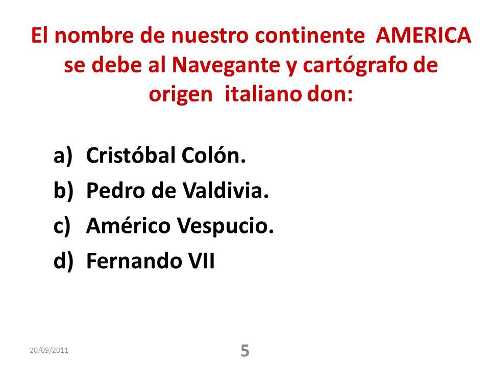 El nombre de nuestro continente AMERICA se debe al Navegante y cartógrafo de origen italiano don: