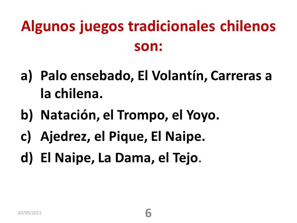 Algunos juegos tradicionales chilenos son: