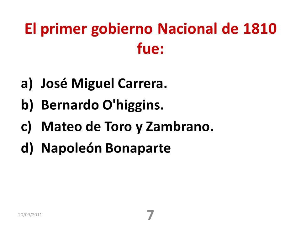 El primer gobierno Nacional de 1810 fue:
