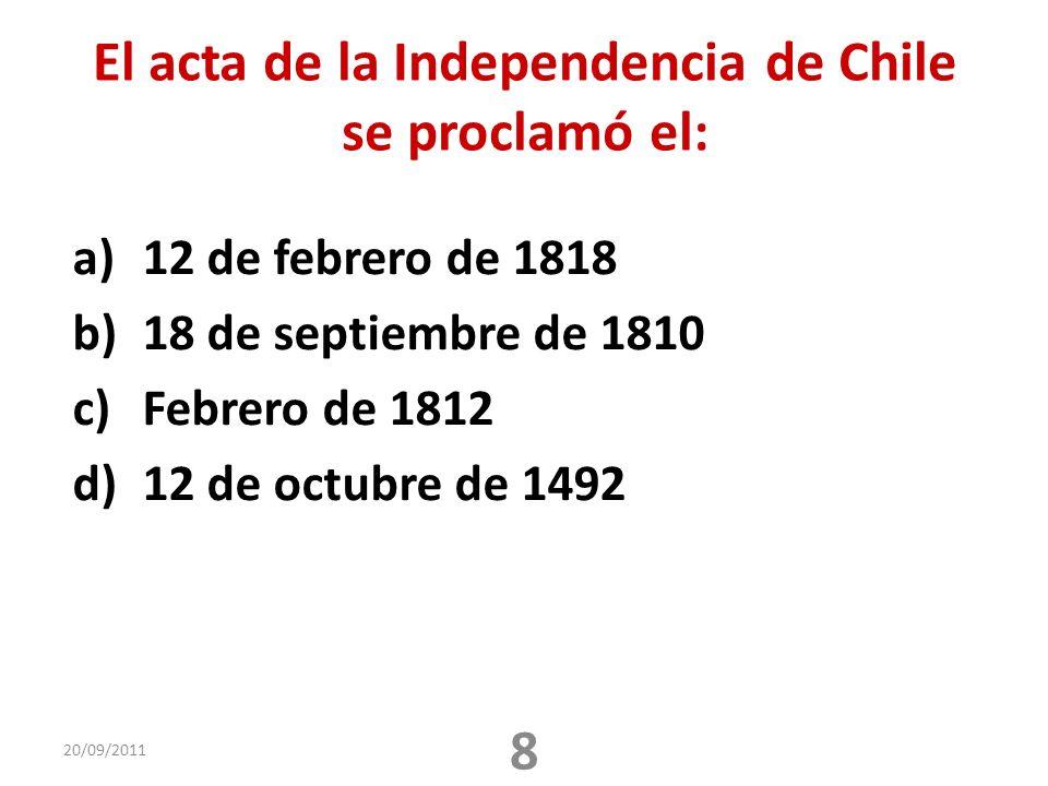 El acta de la Independencia de Chile se proclamó el: