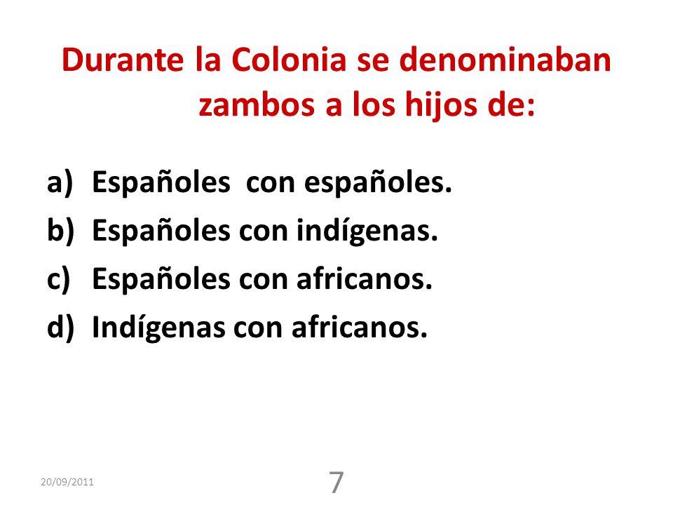 Durante la Colonia se denominaban zambos a los hijos de: