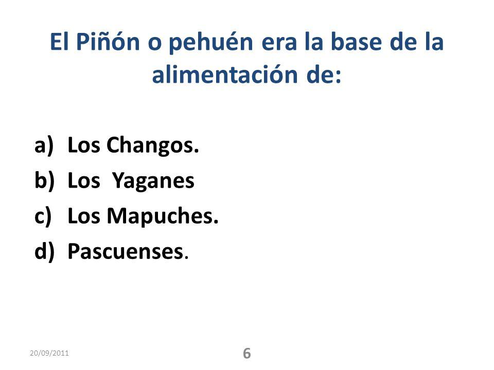 El Piñón o pehuén era la base de la alimentación de: