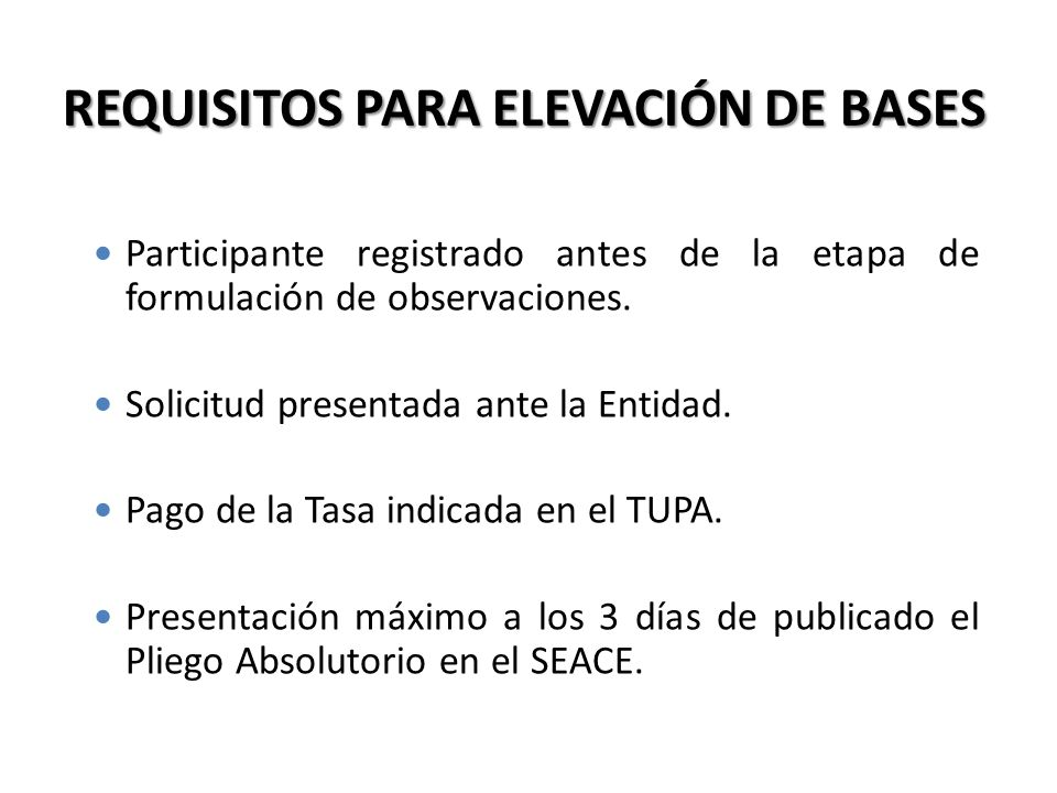 REQUISITOS PARA ELEVACIÓN DE BASES