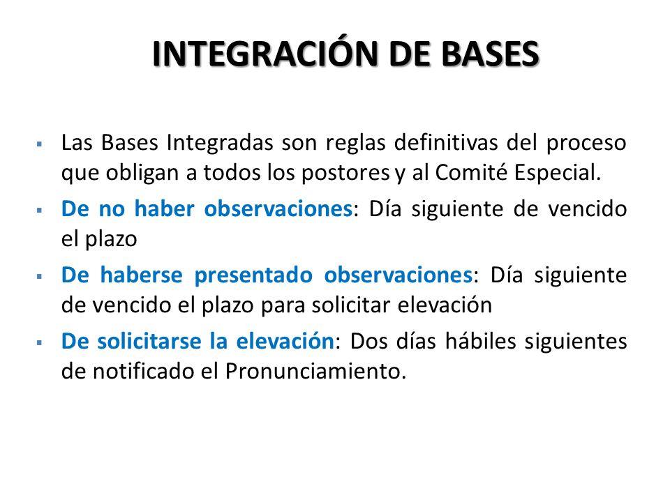 INTEGRACIÓN DE BASES Las Bases Integradas son reglas definitivas del proceso que obligan a todos los postores y al Comité Especial.