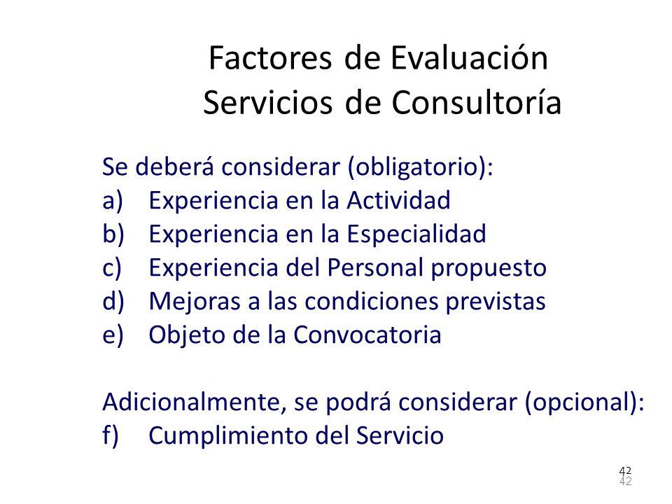 Factores de Evaluación Servicios de Consultoría