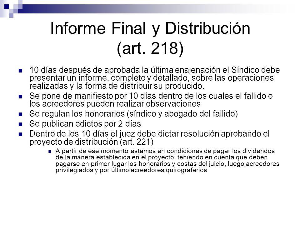 Informe Final y Distribución (art. 218)