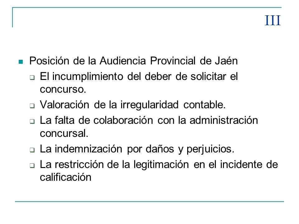 III Posición de la Audiencia Provincial de Jaén