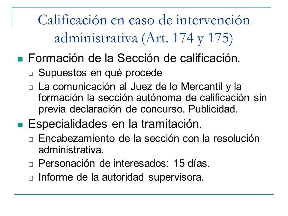 Calificación en caso de intervención administrativa (Art. 174 y 175)