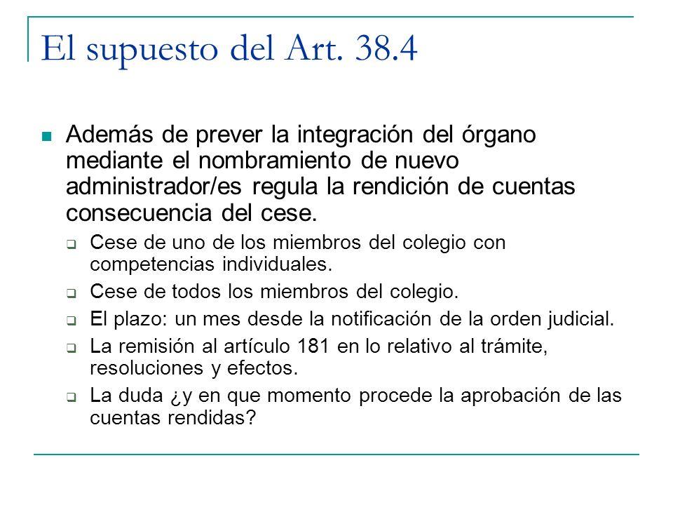 El supuesto del Art. 38.4