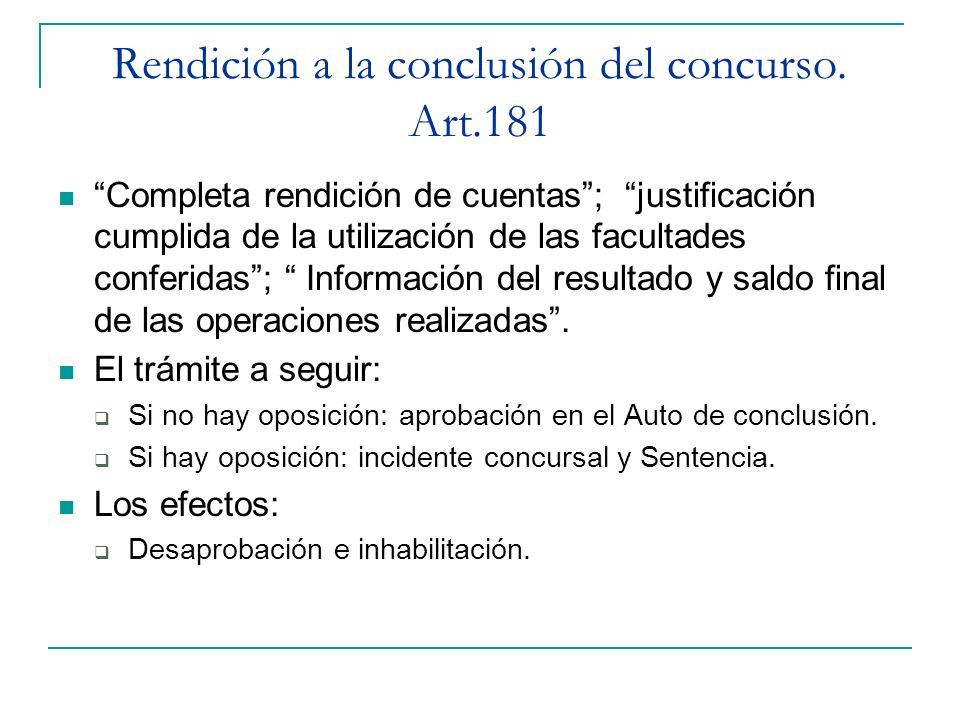 Rendición a la conclusión del concurso. Art.181