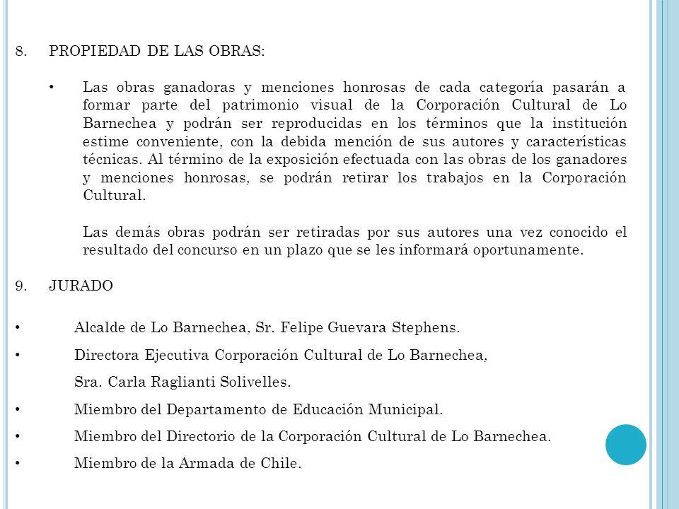 PROPIEDAD DE LAS OBRAS:
